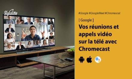 Google Meet vos réunions vidéos sur la télé avec Google Chromecast