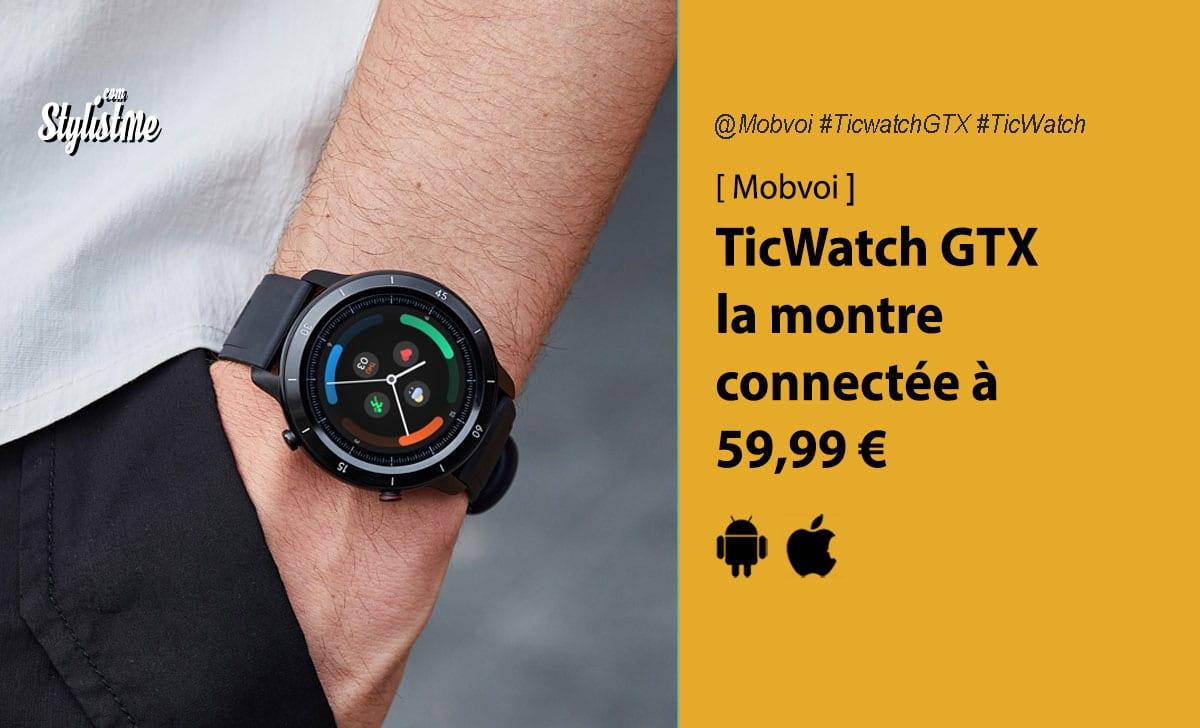 Mobvoi TicWatch GTX avis prix test