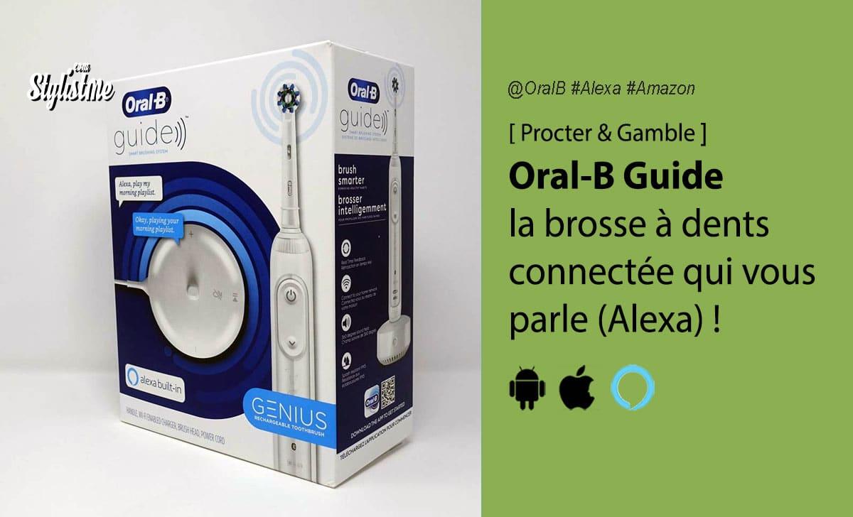 Oral-B Guide avis prix test date Alexa