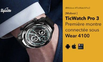 TicWatch Pro 3 de Mobvoi, la première montre connectée Wear 4100