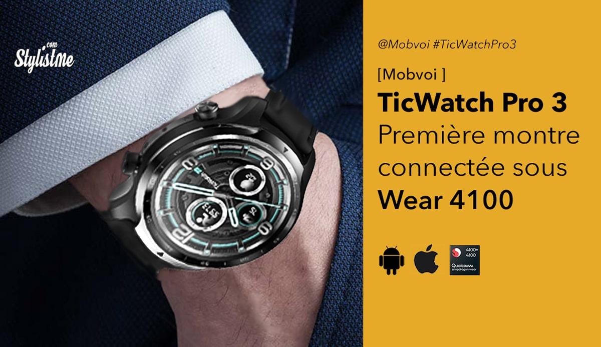 TicWatch Pro 3 Mobvoi Wear 4100 avis test prix