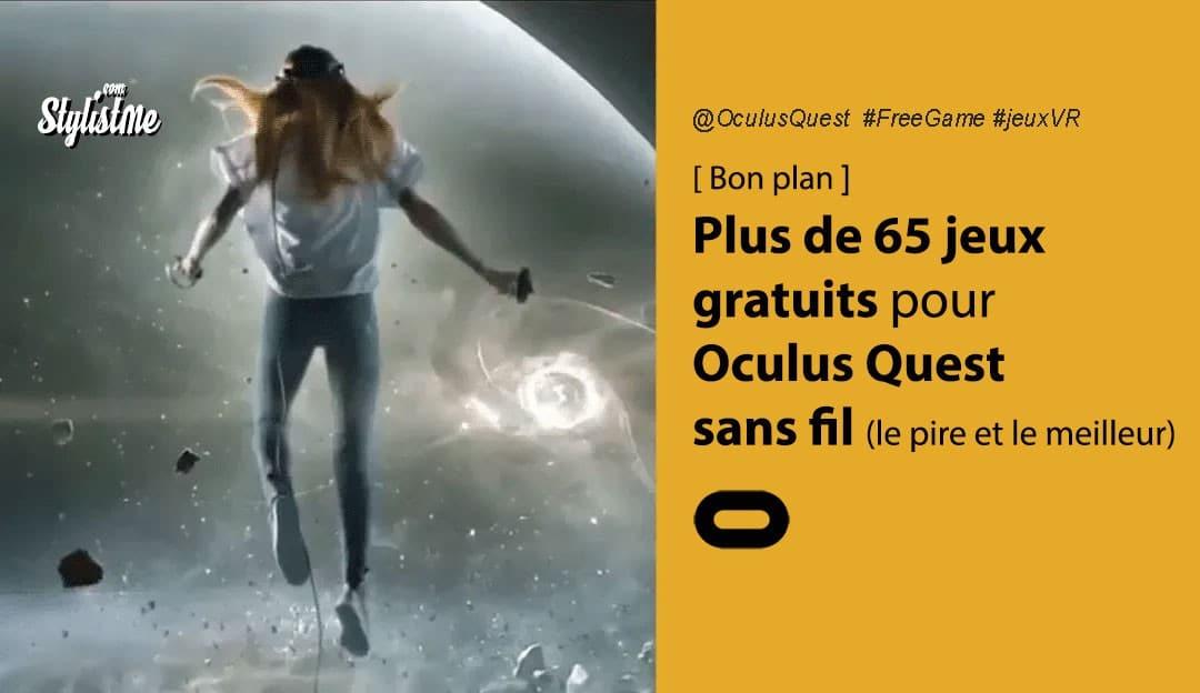 Jeux gratuits Oculus Quest : plus de 70 jeux VR classés par catégorie