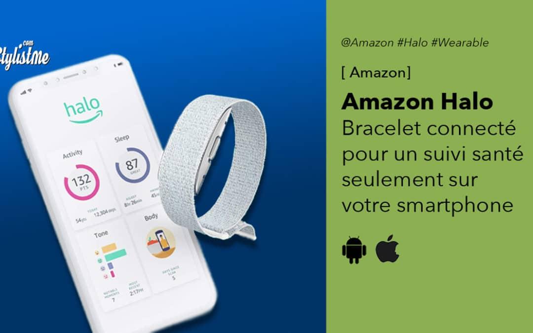 Amazon Halo avis test prix du bracelet connecté sans écran