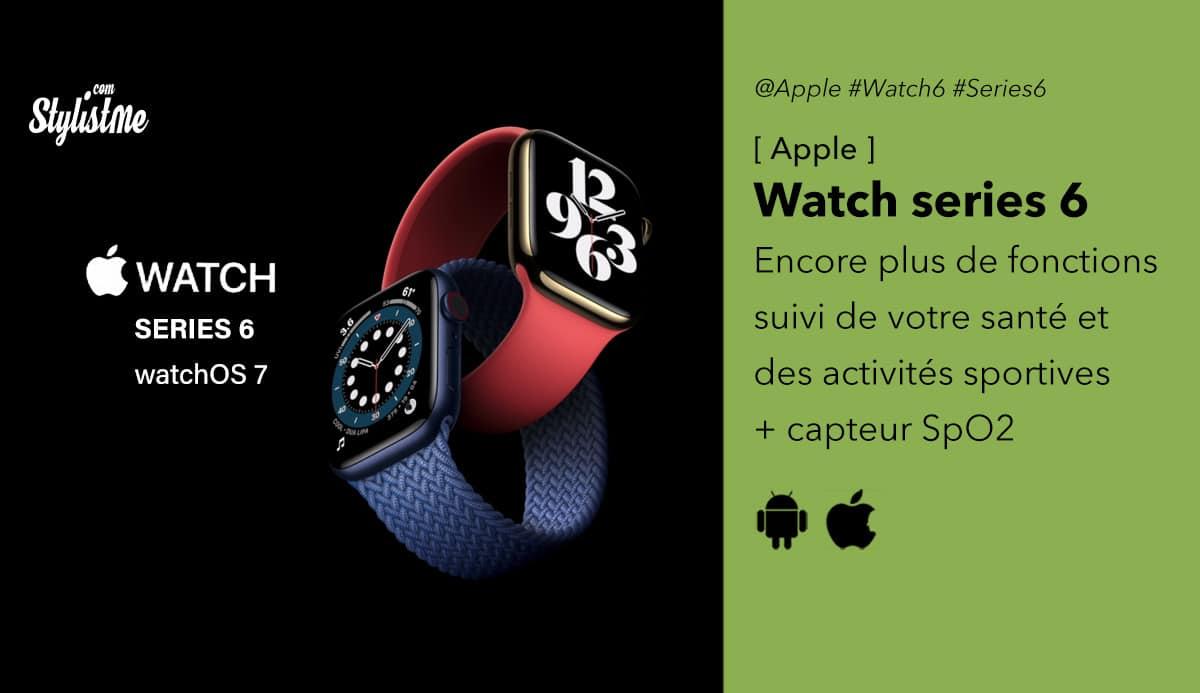 Apple Watch 6 prix date avis