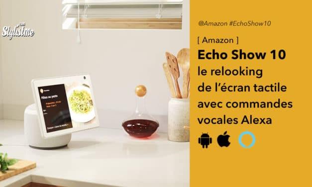 Echo Show 10 le grand écran tactile et vocale d'Amazon
