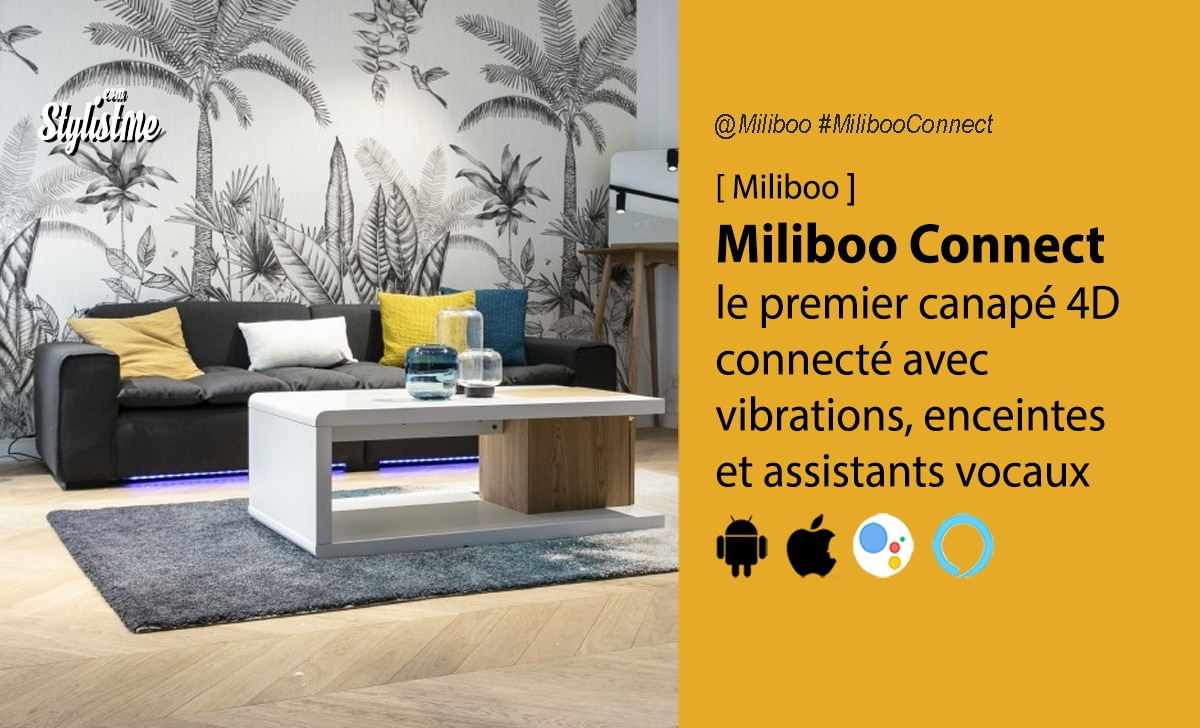 Miliboo Connect avis prix test