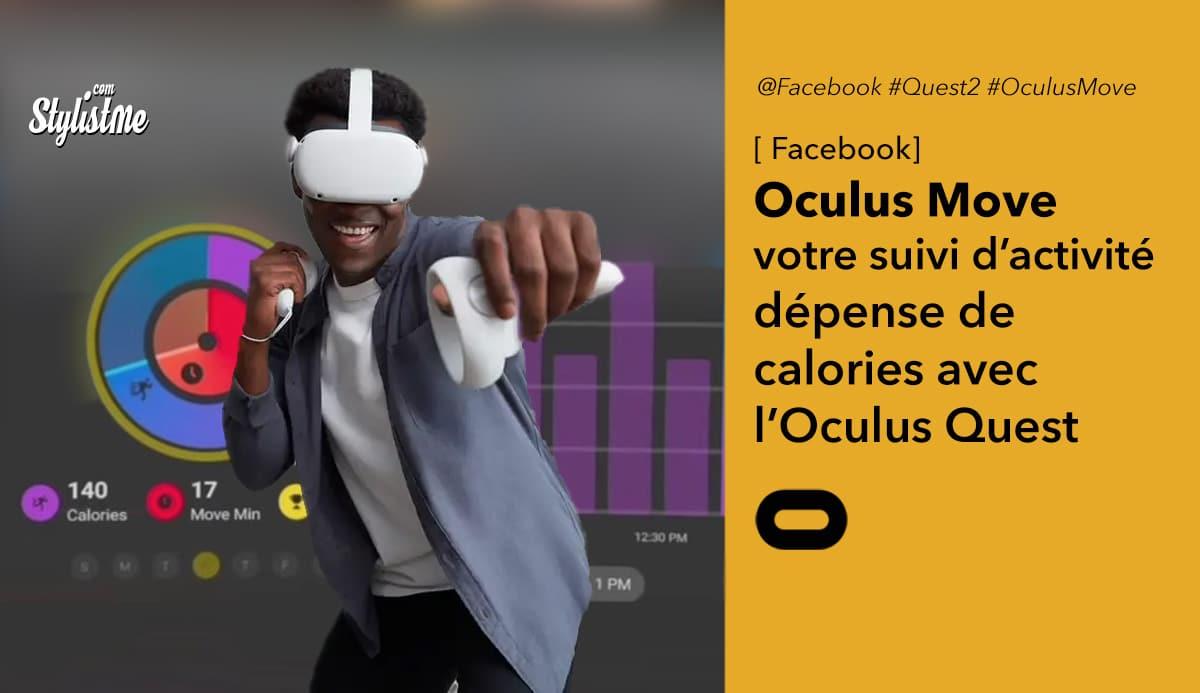 Oculus Move suivi d'activité, calories
