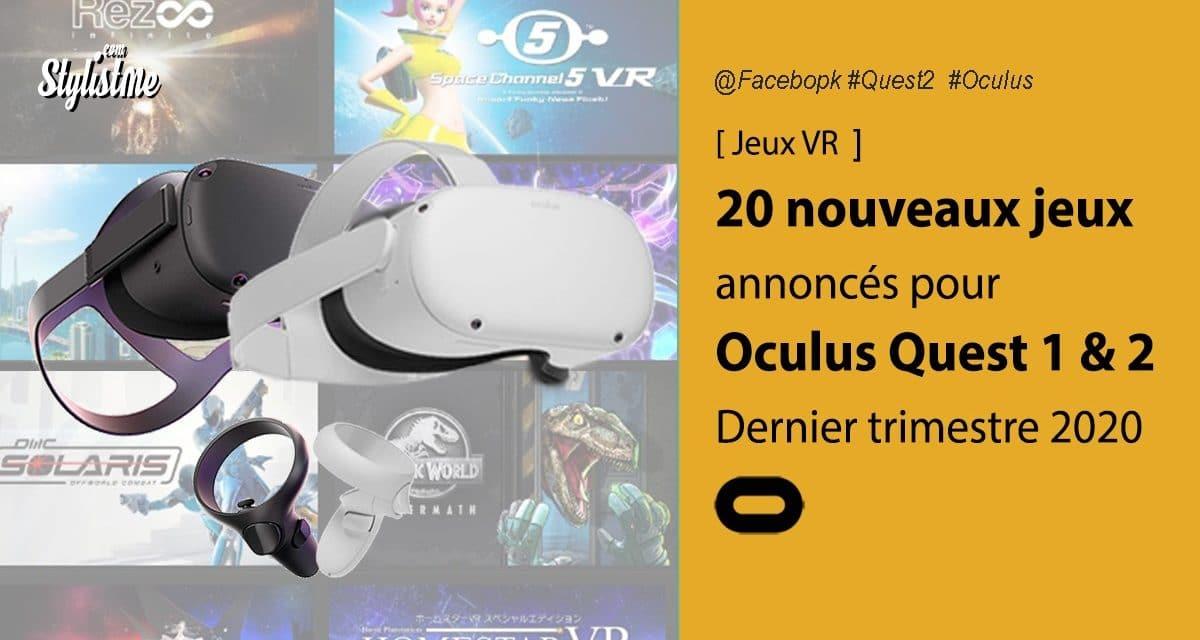 Oculus Quest 2 les nouveaux jeux annoncés et les mises à jour