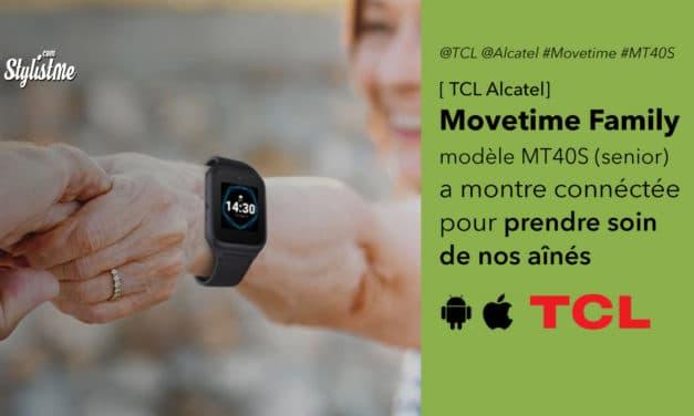TCL Movetime Family MT40S la montre connectée pour les seniors