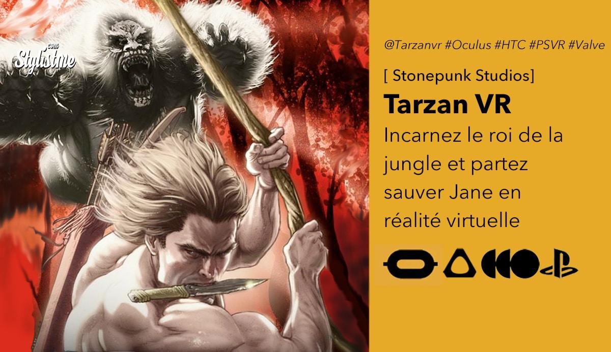 Tarzan VR avis prix test