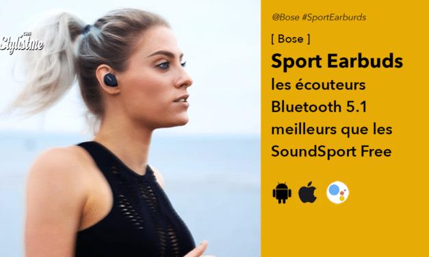 Bose Sport Earbuds l'évolution des SoundSport Free
