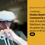 Comment configurer l'Oculus Quest 2 : 6 questions utiles