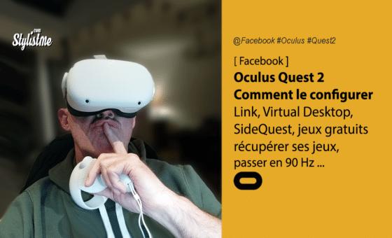 Comment configurer l'Oculus Quest 2 : questions utiles et astuces