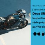 Zero SR/S Deus le préparateur Woolie magnifie la moto électrique sportive