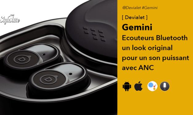 Devialet Gemini les sublimes et puissants écouteurs Bluetooth