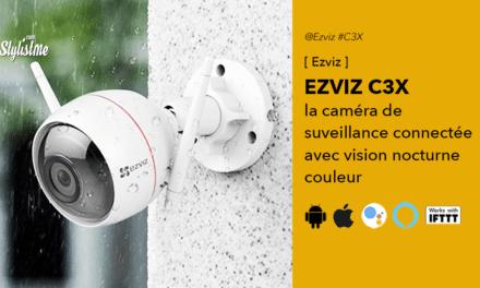 Ezviz C3X avis test de la caméra de surveillance sans fil à double objectif