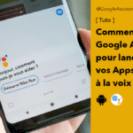 Google Assistant fonctionne maintenant avec vos applications Android