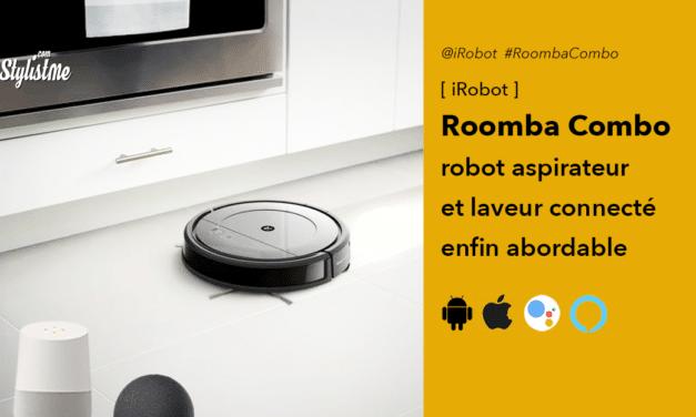 Roomba Combo robot aspirateur et laveur enfin abordable chez iRobot
