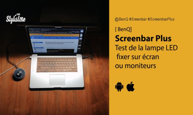 BenQ Screenbar Plus test de l'éclairage connecté pour ordinateur