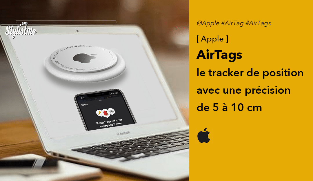 Apple AirTags un traceur localisateur d'objets précis à 10 cm