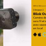 Blink outdoor caméra de surveillance extérieure sans fil d'Amazon