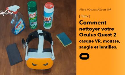 Comment nettoyer Oculus Quest 2 ou casque VR, mousse et lentilles