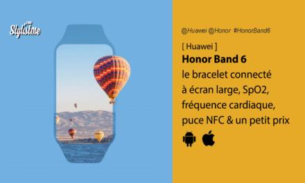 Honor Band 6 entre bracelet et montre connectée à petit prix