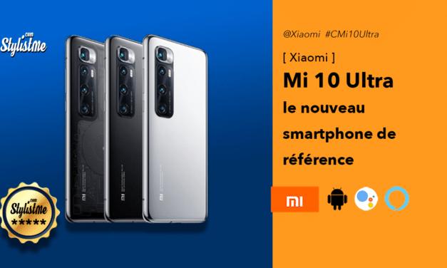 Xiaomi Mi 10 Ultra meilleur smartphone 5G haut de gamme 2020