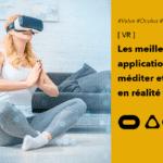 Médiation et relaxation en réalité virtuelle les meilleures applications