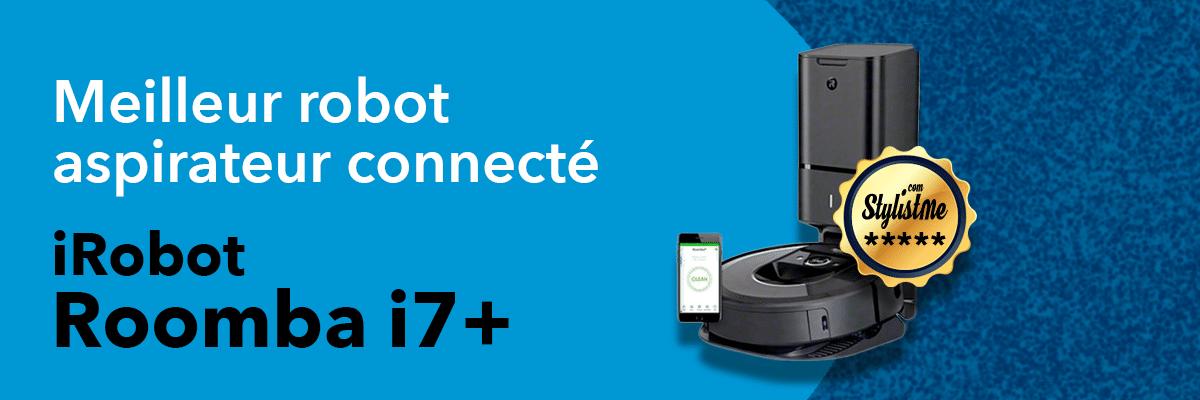 meilleur robot aspirateur iRbot Roomba i7+