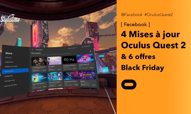 Mise à jour Oculus Quest 2 de novembre 2020 : 4 nouveautés & Black Friday