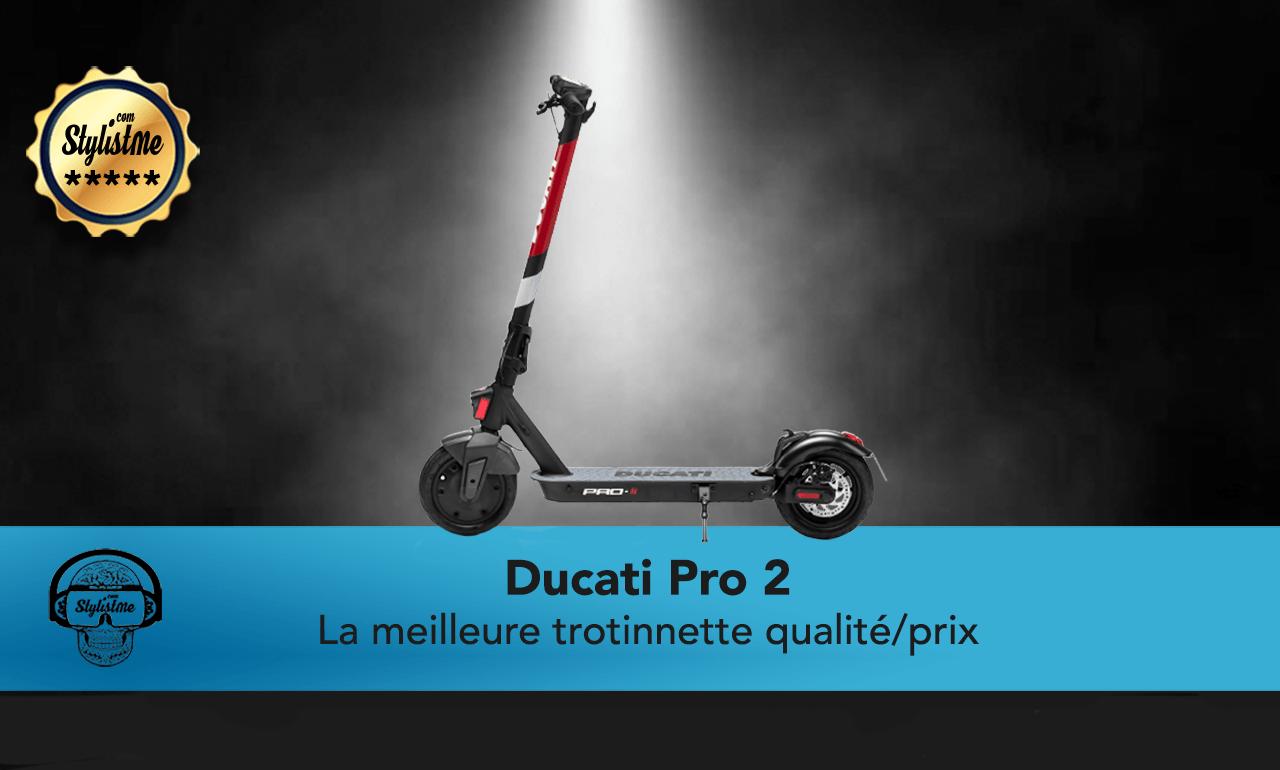 Ducati Pro 2 avis test trottinette