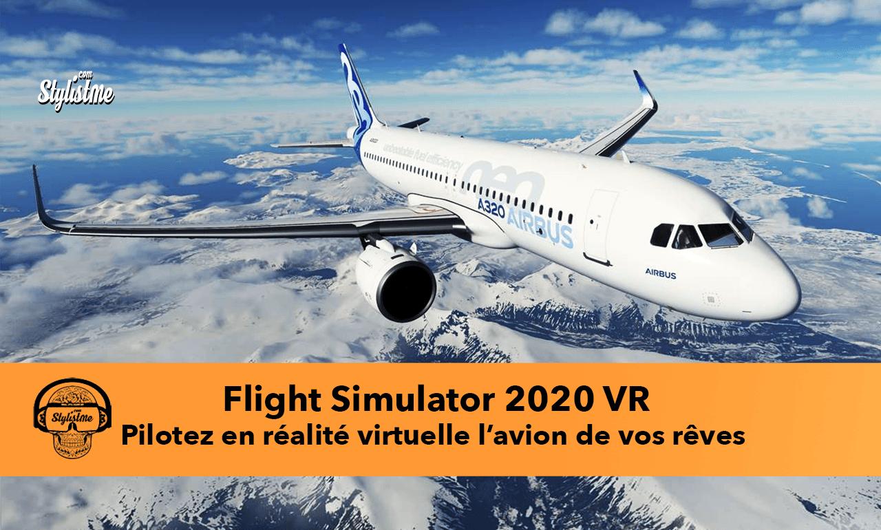 Flight Simulator 2020 VR test avis