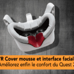 VR Cover mousse faciale la meilleure solution pour Oculus Quest 2 ?