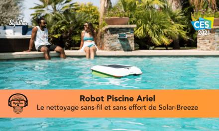 Ariel Solar-Breeze le robot piscine qui supprime l'utilisation de l'épuisette  [CES 2021]