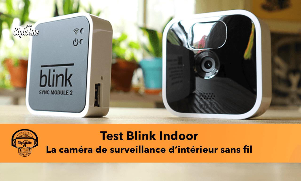 Blink Indoor test avis