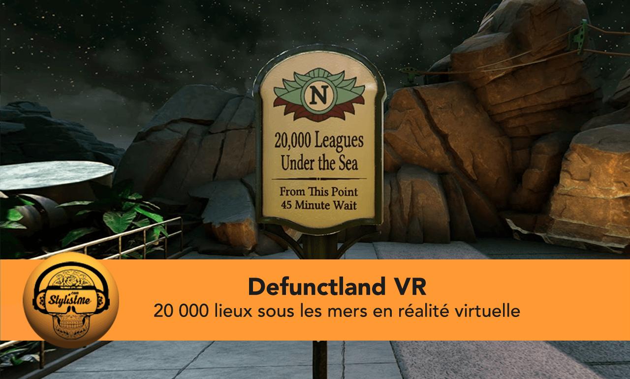 Defunctland VR avis test