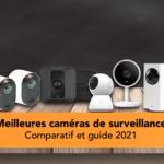 Meilleure caméra de surveillance d'intérieur connectée 2021