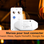 Meross smart Wi-Fi switch : tout connecter à Siri, Alexa  ou Google Home