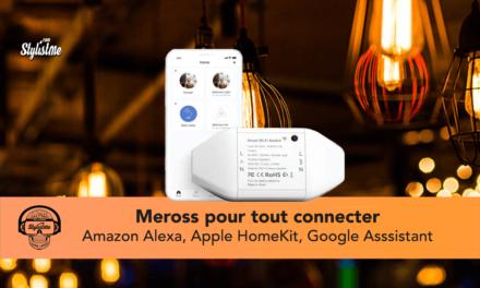 Meross smart Wi-Fi switch : tout connecter à Siri, Alexa  ou Google Home