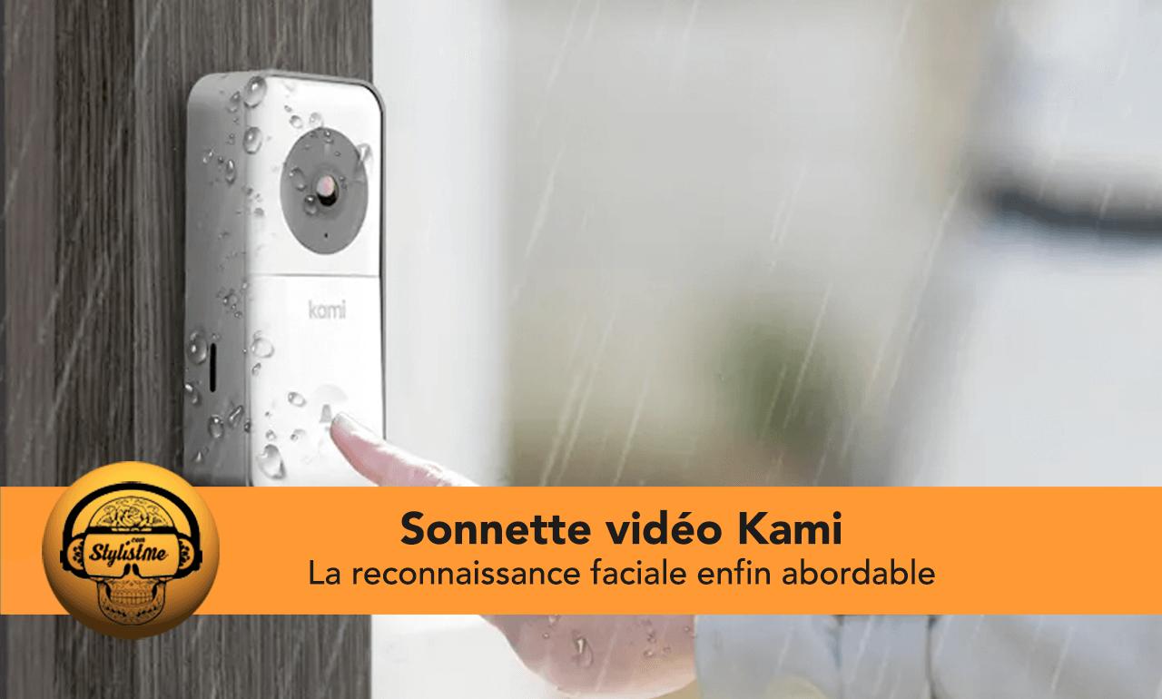 Sonnette vidéo Kami test avis