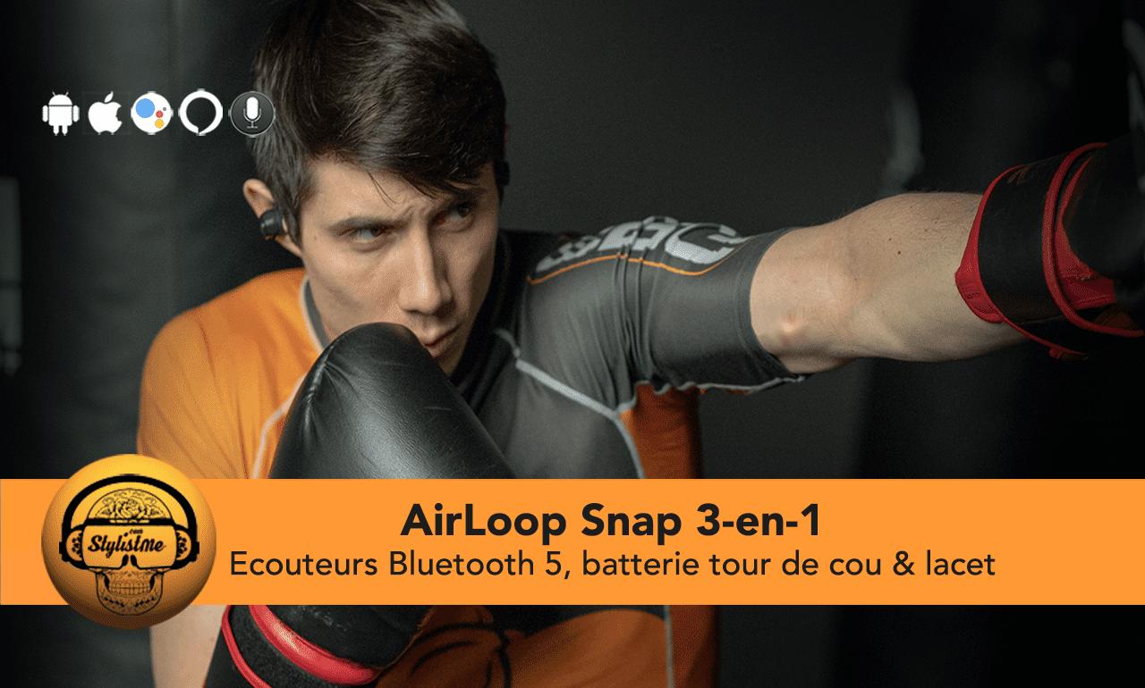 Airloop Snap test avis