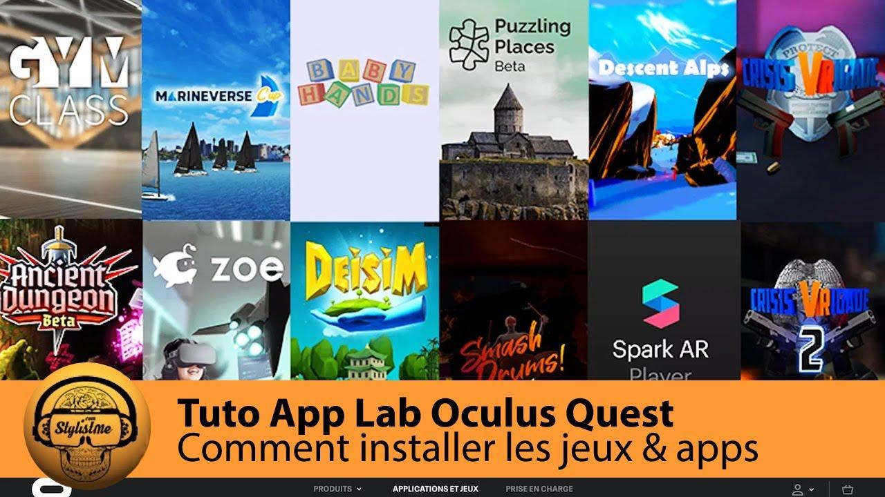 App Lab Quest : tuto, liste et liens directs des jeux et apps vers l'Oculus Store