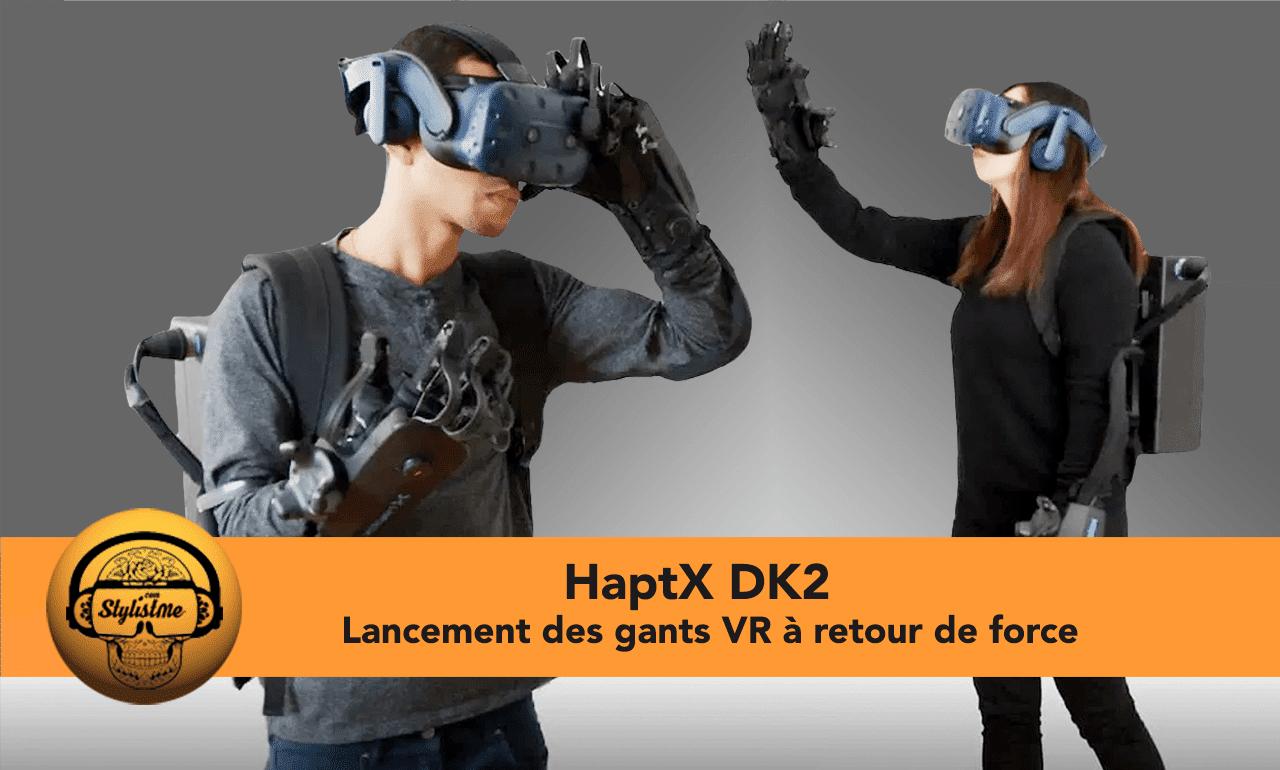 HaptX DK2 gants VR retoHaptX DK2 gants VR retour de forceur de force