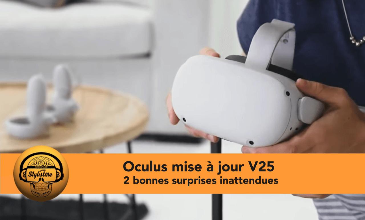 Oculus Quest mise à jour V25