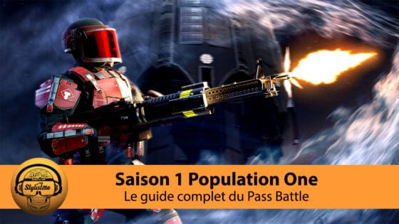 Population One Saison 1 Pass Battle le guide complet armes, cartes, titre, spray…