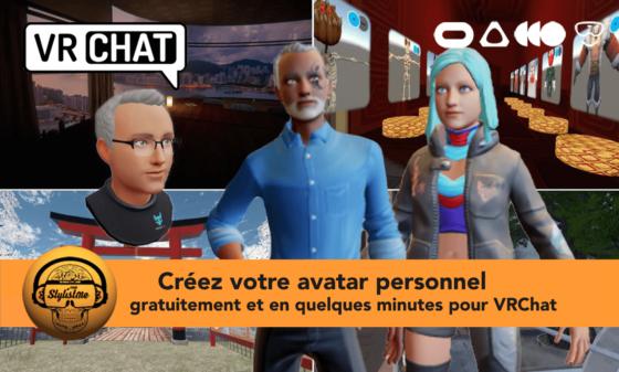 Créez votre avatar personnalisé pour VRChat en quelques minutes