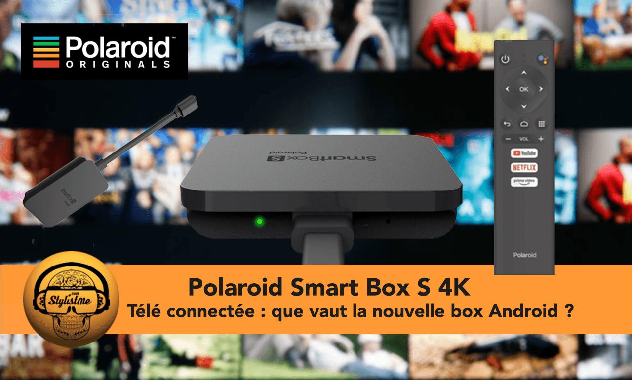 Polaroid Smart Box S 4K une alternative à la Google Chromecast TV