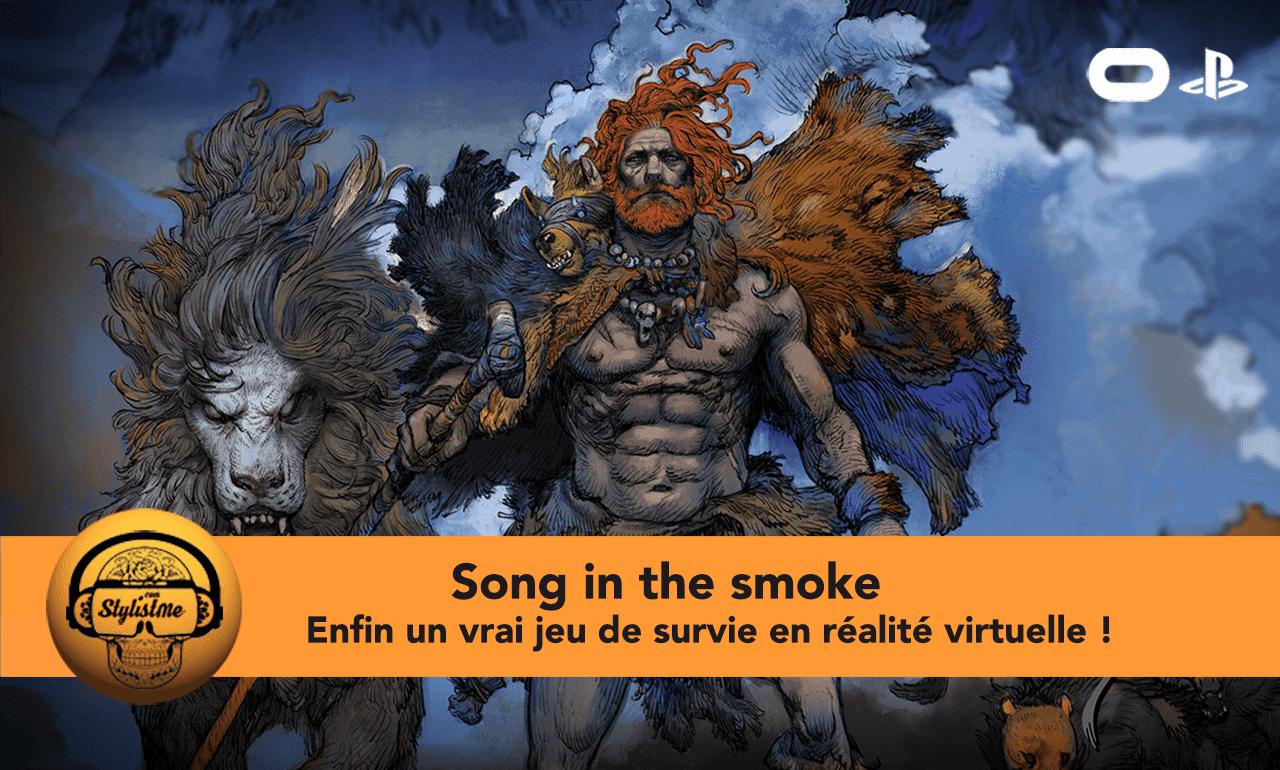 Song in the Smoke test avis Oculus PSVR