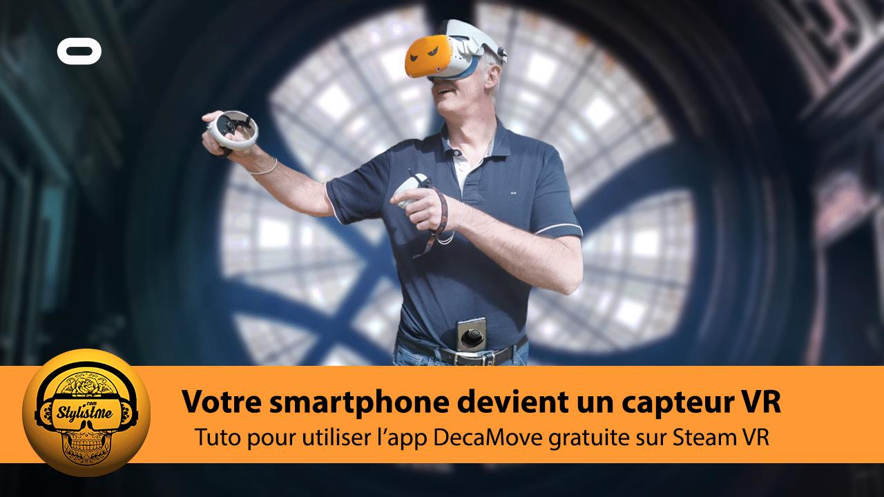App DecaMove Tuto Steam VR
